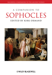 A Companion to Sophocles - eBook  -     Edited By: Kirk Ormand     By: Kirk Ormand(Ed.)