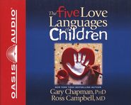 The Five Love Languages of Children, Abridged Audiobook CD   -     By: Gary Chapman