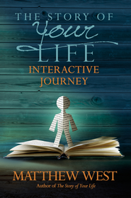 Story of Your Life Interactive Journey, The - eBook  -     By: Matthew West