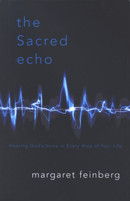 The Sacred Echo   -     By: Margaret Feinberg