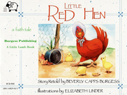 The Little Red Hen    -     By: Beverly Capps Burgess
