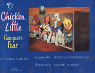 Chicken Little Conquers Fear English & Spanish   -     By: Beverly Capps Burgess