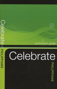 Celebrate Philippians, Participant Guide  -     By: Keith Loy