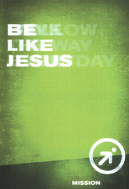 Be Like Jesus  -     By: Wesleyan Publishing House