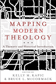 Mapping Modern Theology: A Thematic and Historical Introduction - eBook  -     Edited By: Kelly M. Kapic, Bruce L. McCormack     By: Edited by Kelly M. Kapic & Bruce L. McCormack