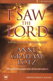 I Saw the Lord, Participant's Guide   -              By: Anne Graham Lotz
