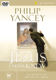 The Jesus I Never Knew: Six Sessions on the Life of Christ DVD  -              By: Philip Yancey