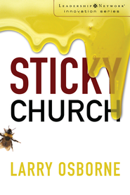 Sticky Church - eBook  -     By: Larry Osborne