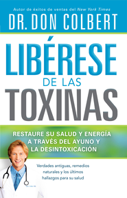Liberese de las toxinas - eBook  -     By: Don Colbert