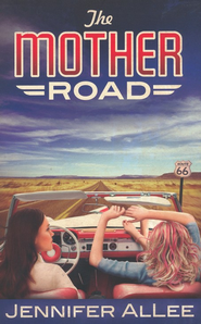 The Mother Road - eBook  -     By: Jennifer AlLee