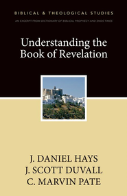Understanding the Book of Revelation: A Zondervan Digital Short - eBook  -     By: Zondervan