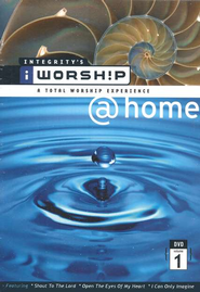 iWorship @ Home DVD, Volume 1  -