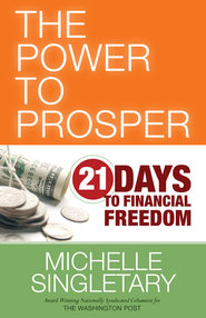 The Power to Prosper: 21 Days to Financial Freedom - eBook  -     By: Michelle Singletary