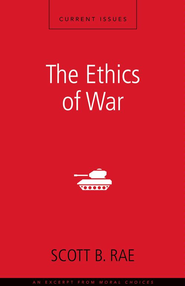 The Ethics of War: A Zondervan Digital Short - eBook  -     By: Zondervan