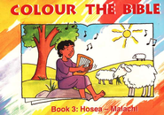 Colour the Bible Book 3: Hosea - Malachi   -