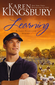 Learning, Bailey Flanigan Series #2  - Slightly Imperfect  -     By: Karen Kingsbury