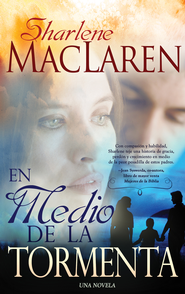 En Medio De La Tormenta - eBook  -     By: Sharlene MacLaren