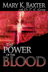 Power Of The Blood - eBook  -     By: Mary K. Baxter