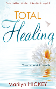 Total Healing - eBook  -     By: Marilyn Hickey