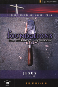 Foundations: Jesus, DVD   -              By: Kay Warren, Tom Holladay