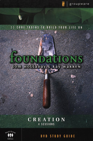 Foundations: Creation: DVD Study Guide   -     By: Kay Warren, Tom Holladay