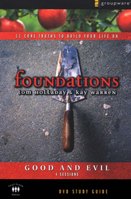 Foundations: Good and Evil, Study Guide  -     By: Kay Warren, Tom Holladay