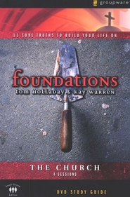 Foundations: The Church, Study Guide  -              By: Kay Warren, Tom Holladay