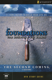 Foundations: The Second Coming, Study Guide  -     By: Kay Warren, Tom Holladay
