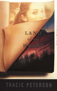 Land of My Heart, Heirs of Montana Series #1   -     By: Tracie Peterson