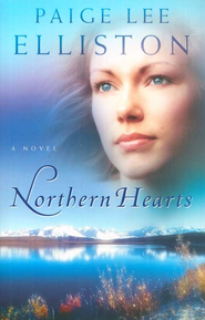 Northern Hearts: A Novel - eBook  -     By: Paige Lee Elliston
