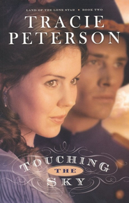 Touching the Sky - eBook  -     By: Tracie Peterson
