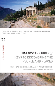 Unlock the Bible: Keys to Discovering the People & Places - eBook  -     By: Ronald Youngblood
