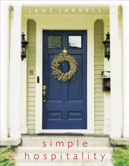 Simple Hospitality - eBook  -     By: Jane Jarrell