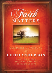 Faith Matters: 365 Daily Devotions - eBook  -     By: Leith Anderson