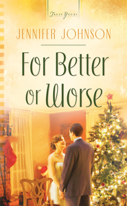 For Better or Worse - eBook  -     By: Jennifer Johnson
