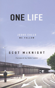 One.Life: Jesus Calls, We Follow  -     By: Scot McKnight