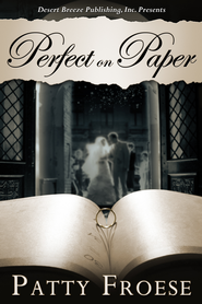 Perfect on Paper - eBook  -     By: Patty Froese