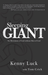 Sleeping Giant: No Movement of God without Men of God - eBook  -     By: Kenny Luck, Tom Crick