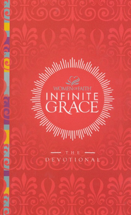 Infinite Grace: The Devotional  -     By: Patsy Clairmont, Barbara Johnson, Women of Faith