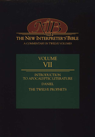 New Interpreter's Bible Volume 7: Introduction to Apocalyptic Literature, Daniel, and the Minor Prophets  -              By: Leander E. Keck
