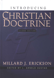 Introducing Christian Doctrine - eBook  -     By: Millard J. Erickson