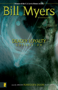 Deadly Loyalty Collection - eBook  -     By: Bill Myers