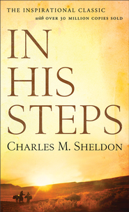 In His Steps - eBook  -     By: Charles Sheldon