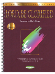 Lord, Be Glorified (Keepsake Edition)   -     By: Mark Hayes