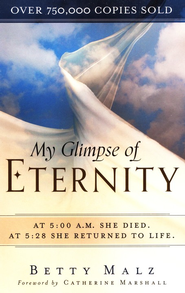 My Glimpse of Eternity - eBook  -     By: Betty Malz