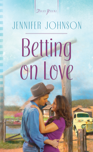 Betting on Love - eBook  -     By: Jennifer Johnson