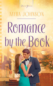 Romance by the Book - eBook  -     By: Myra Johnson