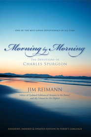 Morning by Morning: The Devotions of Charles Spurgeon - eBook  -     By: Jim Reimann