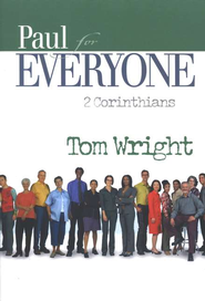 Paul for Everyone: 2 Corinthians (original cover)    -     By: Tom Wright