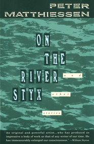 On the River Styx: And Other Stories - eBook  -     By: Peter Matthiessen